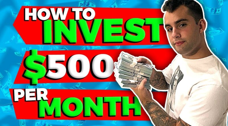 How To Invest $500 Per Month In Your 20