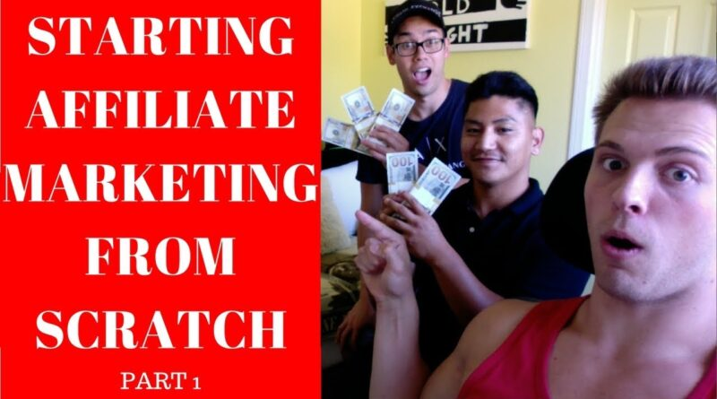 Starting Affiliate Marketing From Scratch NO MONEY TO START